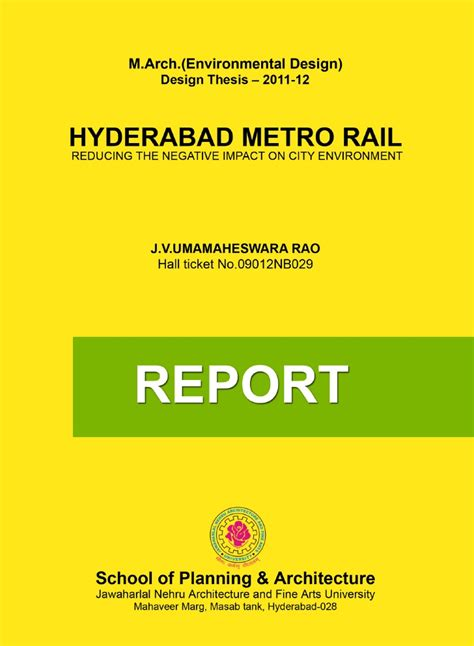 environmental design thesis hyderabad metro rail reducing the negative impact on city