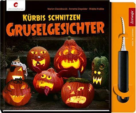 Kürbis Schnitzen Vorlage by K 252 Rbis Schnitzen Set Buch Plus K 252 Rbiss 228 Ge