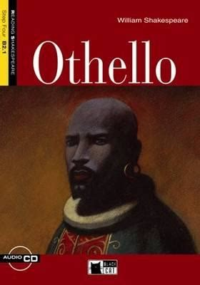 general themes in hamlet othello with cd audio reading shakespeare step four
