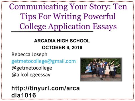 communicating your story ten tips for writing powerful college appli