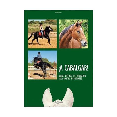 libro the horses mouth 161 a cabalgar nuevo m 233 todo de iniciaci 243 n para jinetes debutantes equus tienda de equitaci 243 n