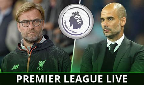 epl games live premier league live follow all the action from today s