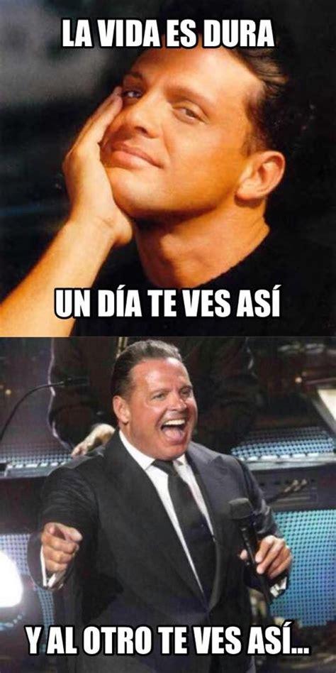 Memes De Luis - los mejores memes de luis miguel frases acapulque 241 as