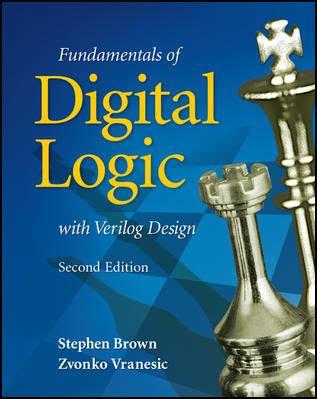 computer arithmetic and verilog hdl fundamentals books brown vranesic digital logic with verilog