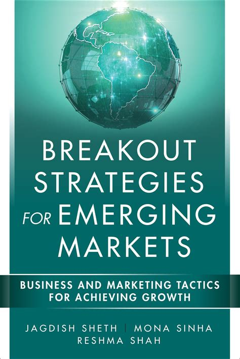 emerging books breakout strategies for emerging markets jagdish sheth