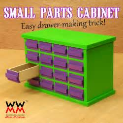 make a small parts cabinet woodworking for mere mortals