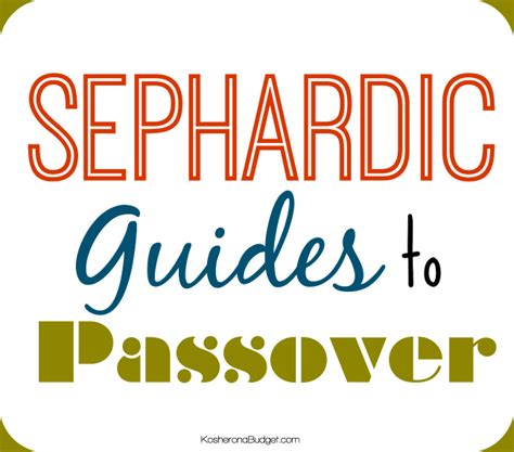 to passover sephardic judeo arabic seder menus and memories from africa asia and europe books sephardi passover guides 2015