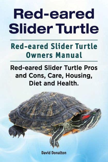 red eared slider turtle red eared slider turtle owners manual red eared slider turtle pros and