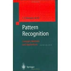 pattern recognition download pattern recognition concepts methods and applications
