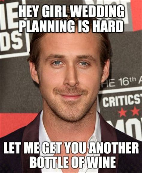 Planning A Wedding Meme - 7 funny wedding memes planning tips plan your perfect