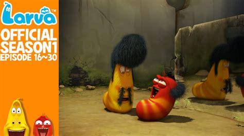 film larva episode 1 official larva season 1 episode 16 30 youtube
