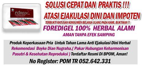 Foredi Gel Asli Ramuan Tahan Lama Garansi Original 100 jual foredi gel asli obat kuat oles cod di medan cs