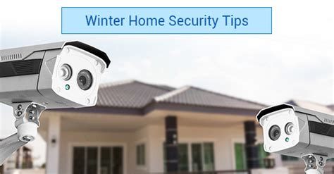 how you can improve your home security for winter
