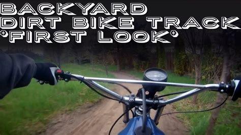 backyard dirt bike track first look youtube gogo papa