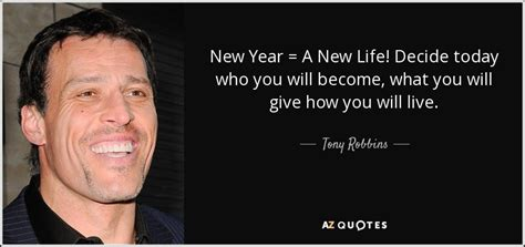 tony robbins quote new year a new life decide today