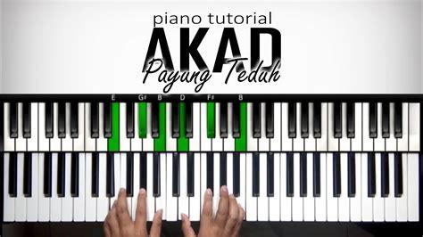 youtube pattern piano and keyboard belajar piano akad payung teduh tutorial advanced