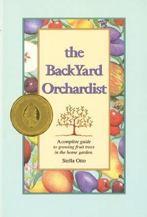 the backyard orchardist backyard orchardist the fruit nut books sustainable
