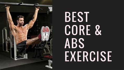 the most effective abdominal exercises hanging leg raises best abs exercise