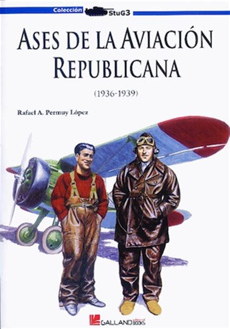 libro spanish republican aces aircraft spanish republican aces speedreaders info