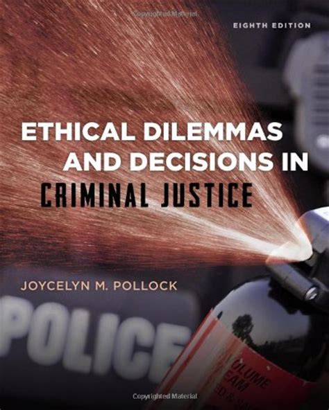 ethical dilemmas and decisions in criminal justice downloadable test bank for ethical dilemmas and decisions