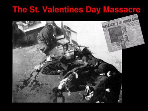 valentines day massacure ppt prohibition complete the following based on your