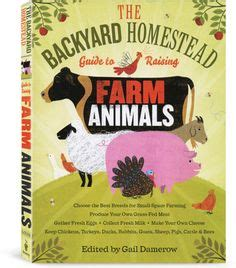 the backyard homestead book garden homestead on pinterest homesteads gardens and