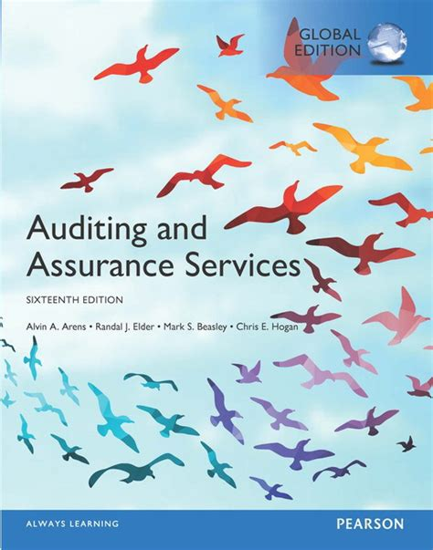 Auditing And Assurance Services 16e Arens auditing and assurance services global edition ebook