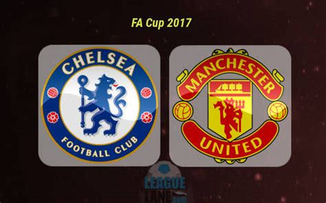 chelsea vs mu 2017 chelsea vs manchester united preview prediction and