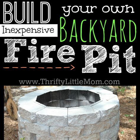 how to make a backyard fire pit cheap easy diy inexpensive firepit for backyard fun 187 thrifty