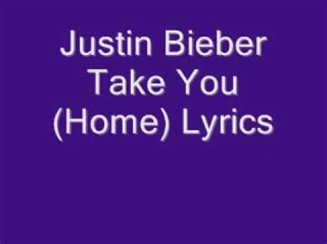 justin bieber take you home acoustic lyrics