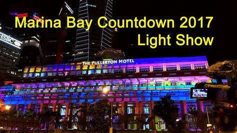 singapore ink show april 2017 singapore marina bay 2017 countdown light show a new
