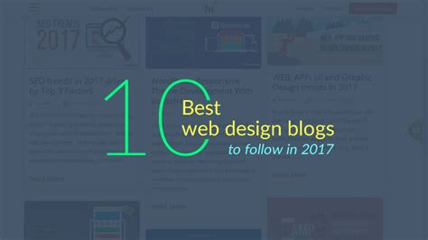 Creative Design Ideas by 10 Best Web Design Blogs To Follow In 2017