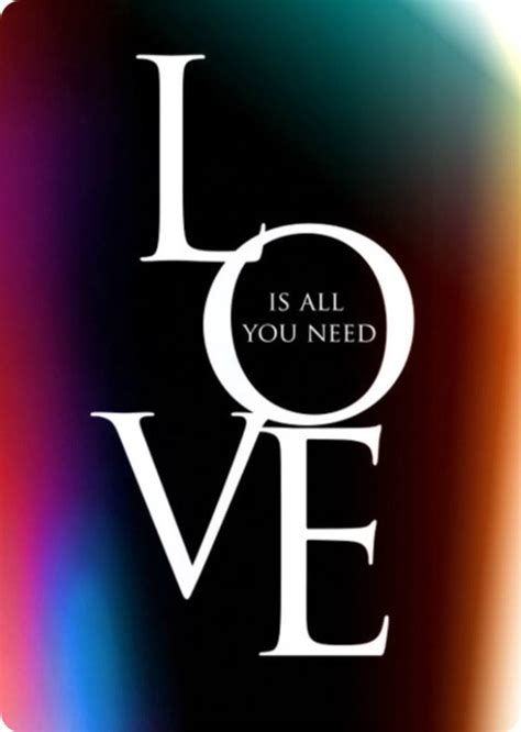 all you need is everyday hope and quotes love is all you need
