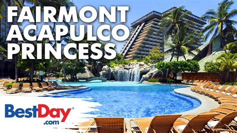 Best Day the fairmont acapulco princess y bestday