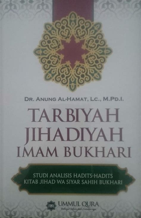 Tarbiyah Jihadiyah Imam Bukhari 2 resensi buku tarbiyah jihadiyah imam bukhari eramuslim