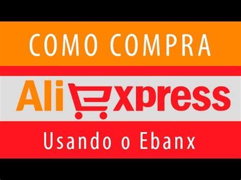 como comprar no aliexpress usando o ebanx