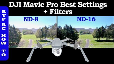 best lens filters dji mavic pro best settings best nd lens filters and how