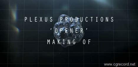 making of plexus productions opener | cg daily news