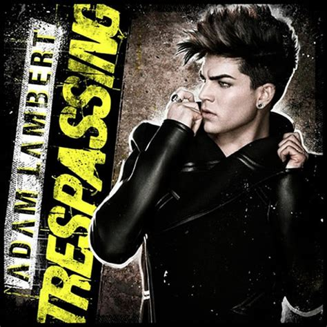 adam lambert runnin adam lambert trespassing lyrics and tracklist genius