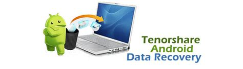 tenorshare android data recovery tenorshare android data recovery android contacts sms photo recover