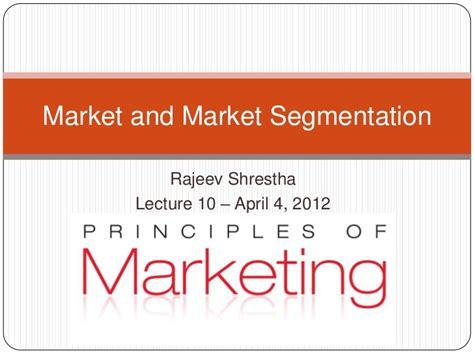 Industrial Segmentation In Mba by 10 Market And Market Segmentation Part 3