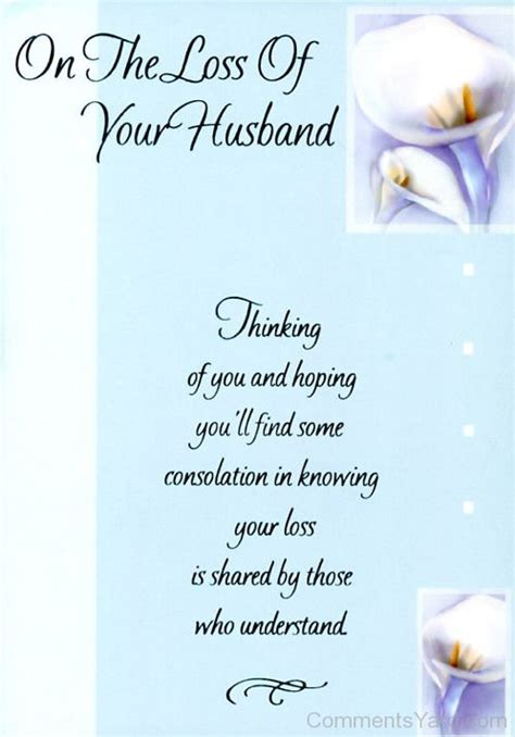 words of comfort for loss of husband sympathy comments pictures graphics for facebook