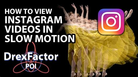 tutorial instagram slow motion how to watch instagram videos in slow motion youtube