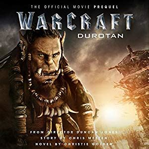 warcraft durotan the official amazon com warcraft durotan the official movie prequel audible audio edition christie