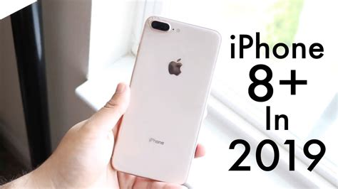 iphone 8 plus in 2019 still worth it review