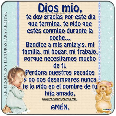dios mio bendice a mis hijos a mis hermanos y a mi familia dios mio te doy gracias por este d 237 a que termina