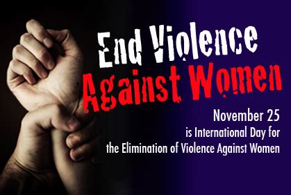 international day for the elimination of violence against women unladylike musings