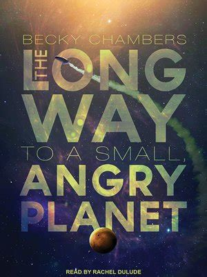 the way to a small angry planet wayfarers dulude 183 overdrive ebooks audiobooks and