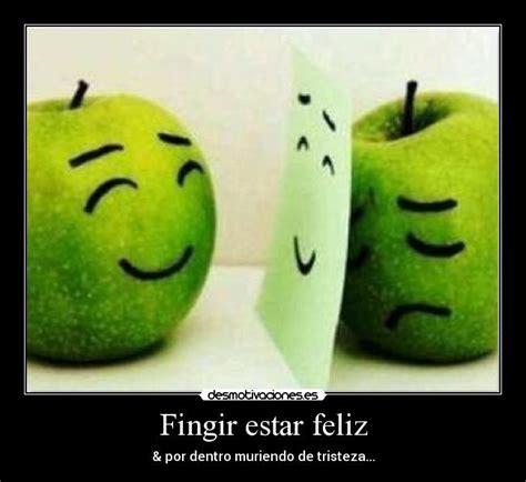 imagenes de amor triste y feliz fingir estar feliz desmotivaciones