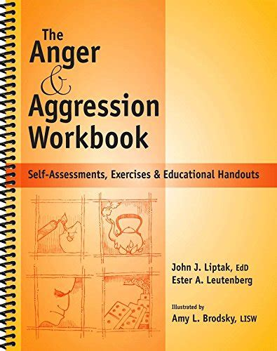 The Anger Workbook the anger aggression workbook reproducible self assessments exercises educational